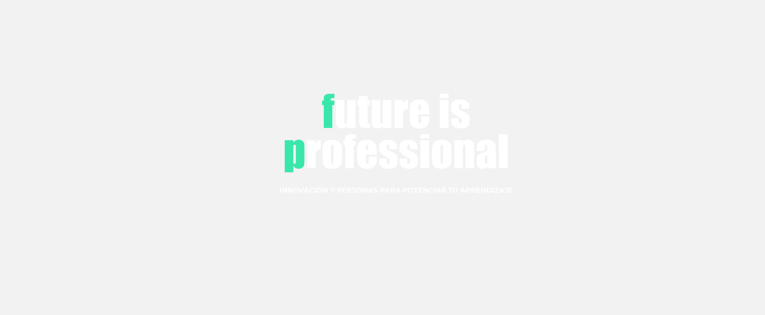 Future is professional